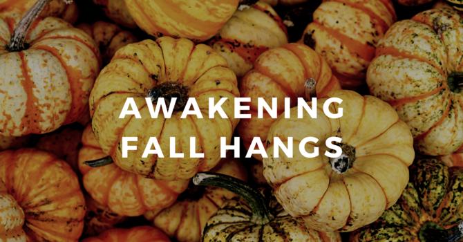 Awakening: Fall Hangs
