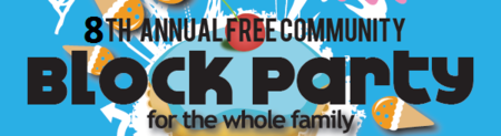 8th Annual FREE Community Block Party
