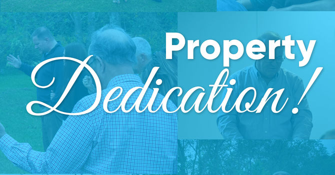 Property Dedication: Thank You Loxley Church