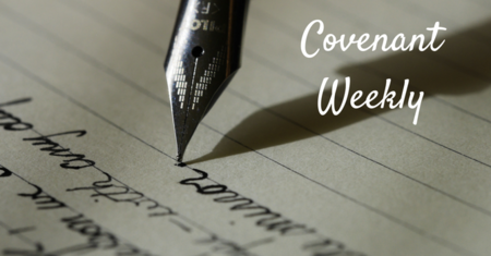 Covenant Weekly - August 1, 2017