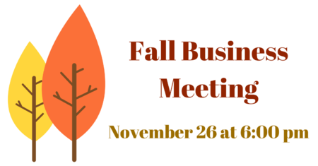 Annual Fall Business Meeting