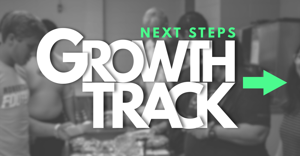 NEXT STEPS DAY: Growth Track