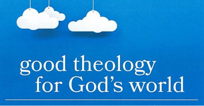 Good Theology for God's World