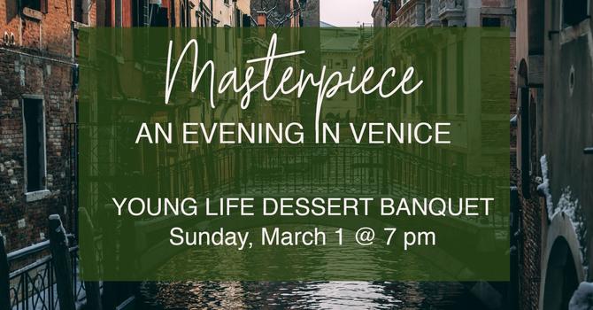 Young Life Dessert Banquet