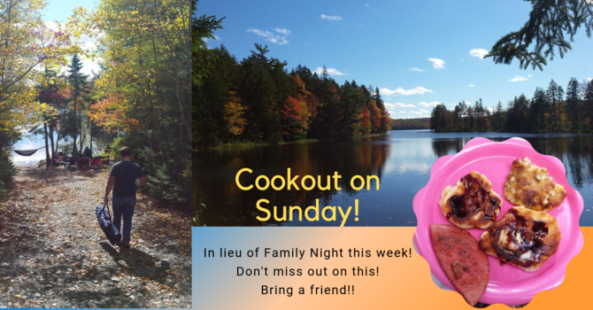 See Sunday 20th Cookout!