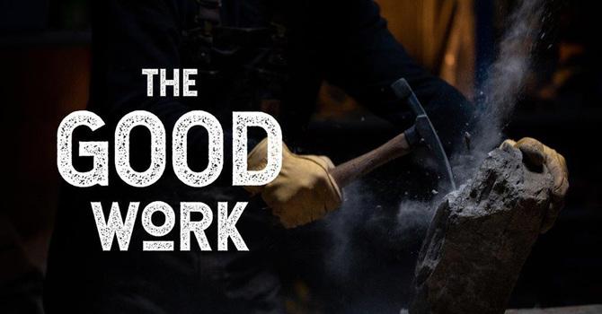 The Good Work