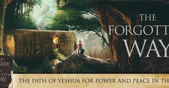 Bible Study: The Forgotten Way
