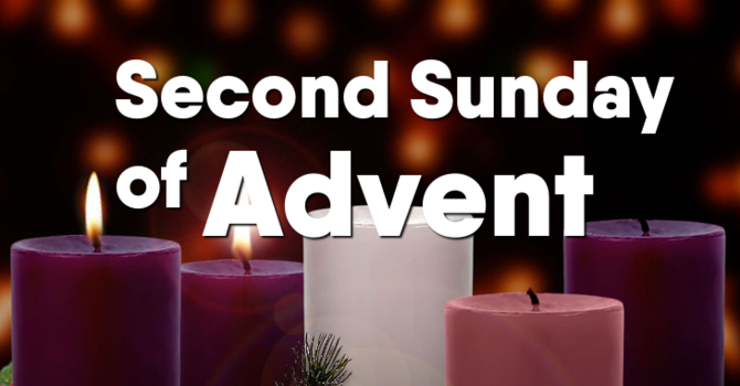 Second Sunday of Advent, December 8th
