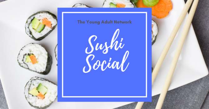 Young Adult Network: Sushi Social