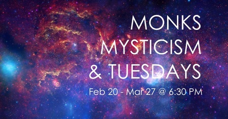 Monks, Mysticism and Tuesdays