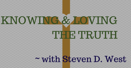 Knowing and Loving the Truth