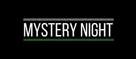 A GREAT MYSTERY NIGHT