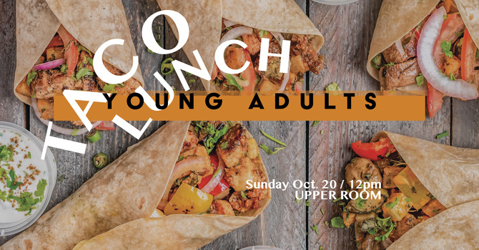 Young Adults TACO LUNCH