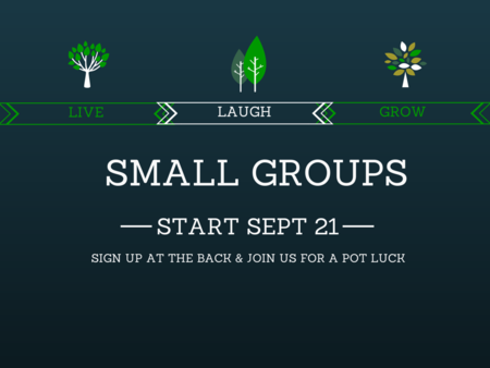 Small Groups!!