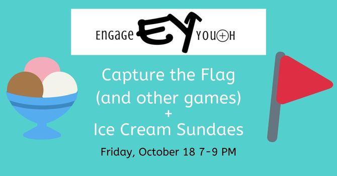 Engage Youth- Capture the Flag + Ice Cream Sundaes