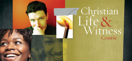 Christian Life and Witnessing Course