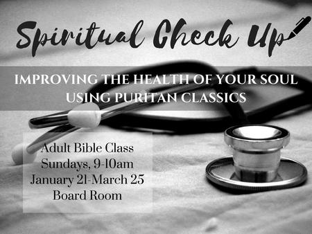 Adult Bible Class - Spiritual Check Up