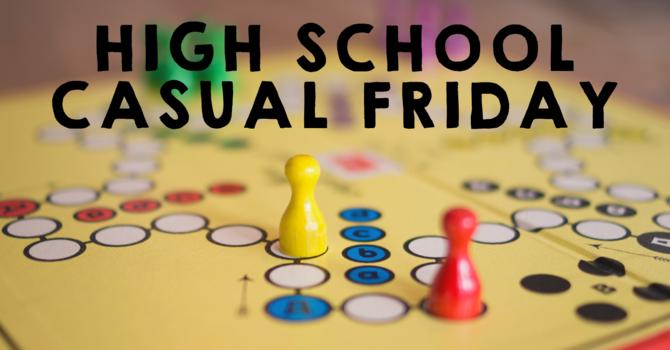 High School Casual Friday