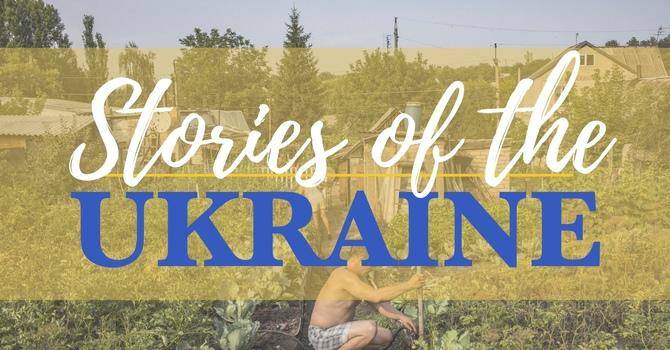 Stories of the Ukraine | Dessert Fundraiser!