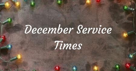 December Service Times