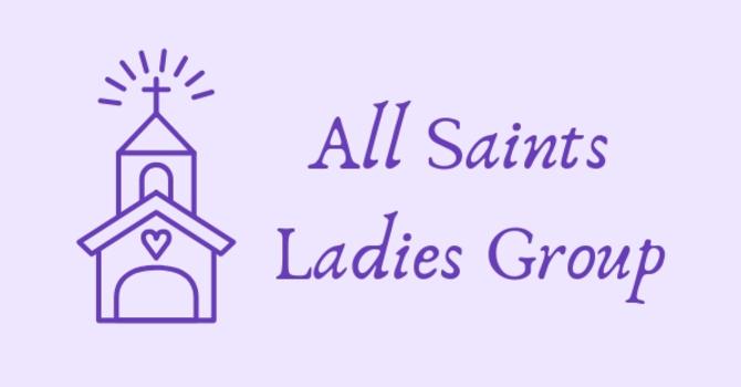 All Saints Ladies Group