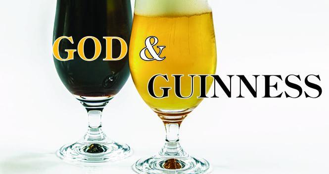 God & Guinness