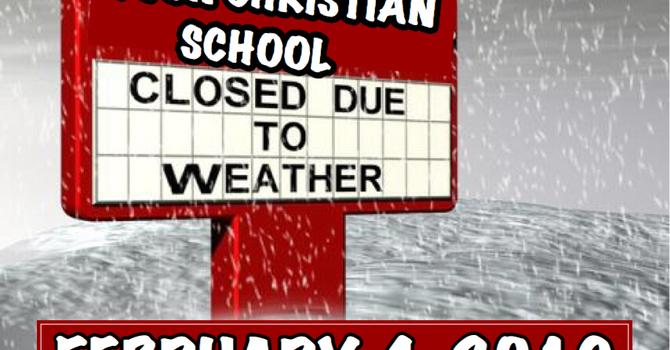 DEVON CHRISTIAN SCHOOL CLOSED ON FEBRUARY 4, 2019 image
