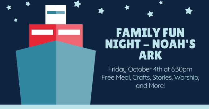 Family Fun Night - Noah's Ark