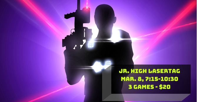 Jr. High Laser Tag (Grades 6-8)