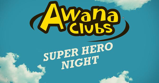 Awana Club: Superhero Night