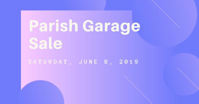 Parish Garage Sale