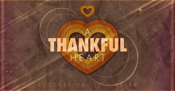 A Heart Of Thankfulness