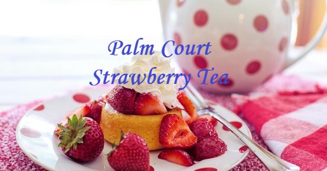 Palm Court Strawberry Tea
