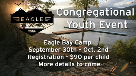 Eagle Bay Bible Camp Congregational Event