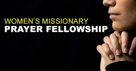 Women's Missionary Prayer Fellowship