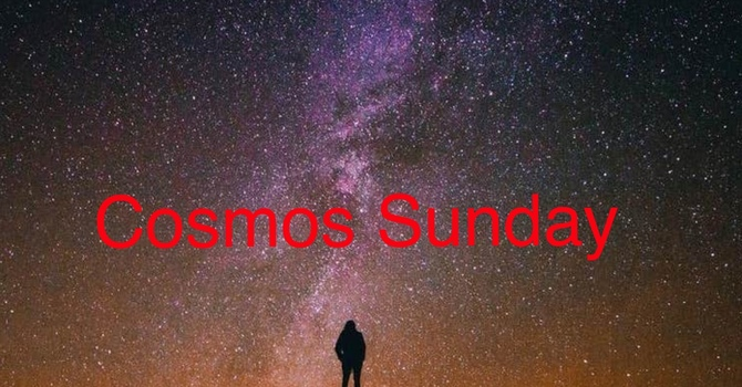 Season of Creation Cosmos Sunday