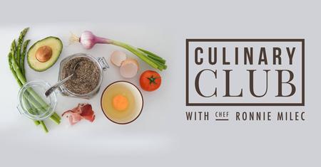 Culinary Club with Chef Ronnie Milec
