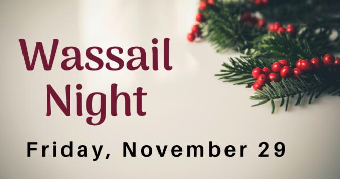 Wassail Night
