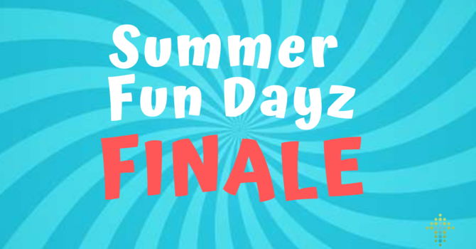 Fun Dayz Finale