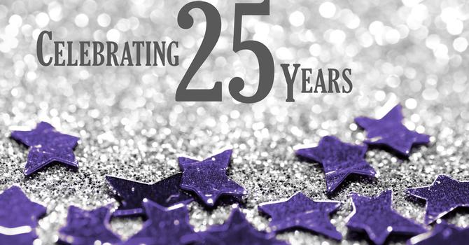 25 Anniversary Celebrations
